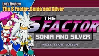 Let's Review - The S Factor: Sonia and Silver