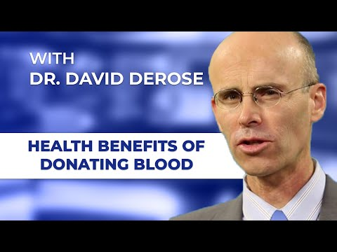 The Benefits of Donating Blood with David DeRose, MD