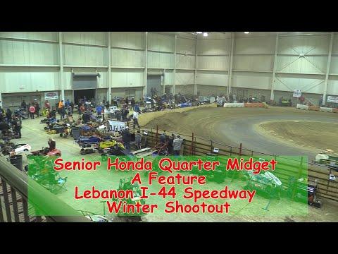 Senior Honda Quarter Midget  A  Main  I 44 Speedway Winter Shootout 1 19 2018