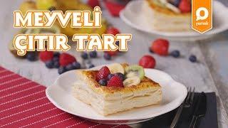 Meyveli Çıtır Tart Tarifi - Onedio Yemek - Tatlı Tarifleri