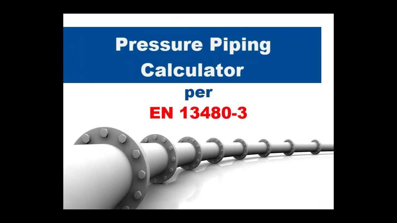 Pressure Piping Calculator per EN 13480-3