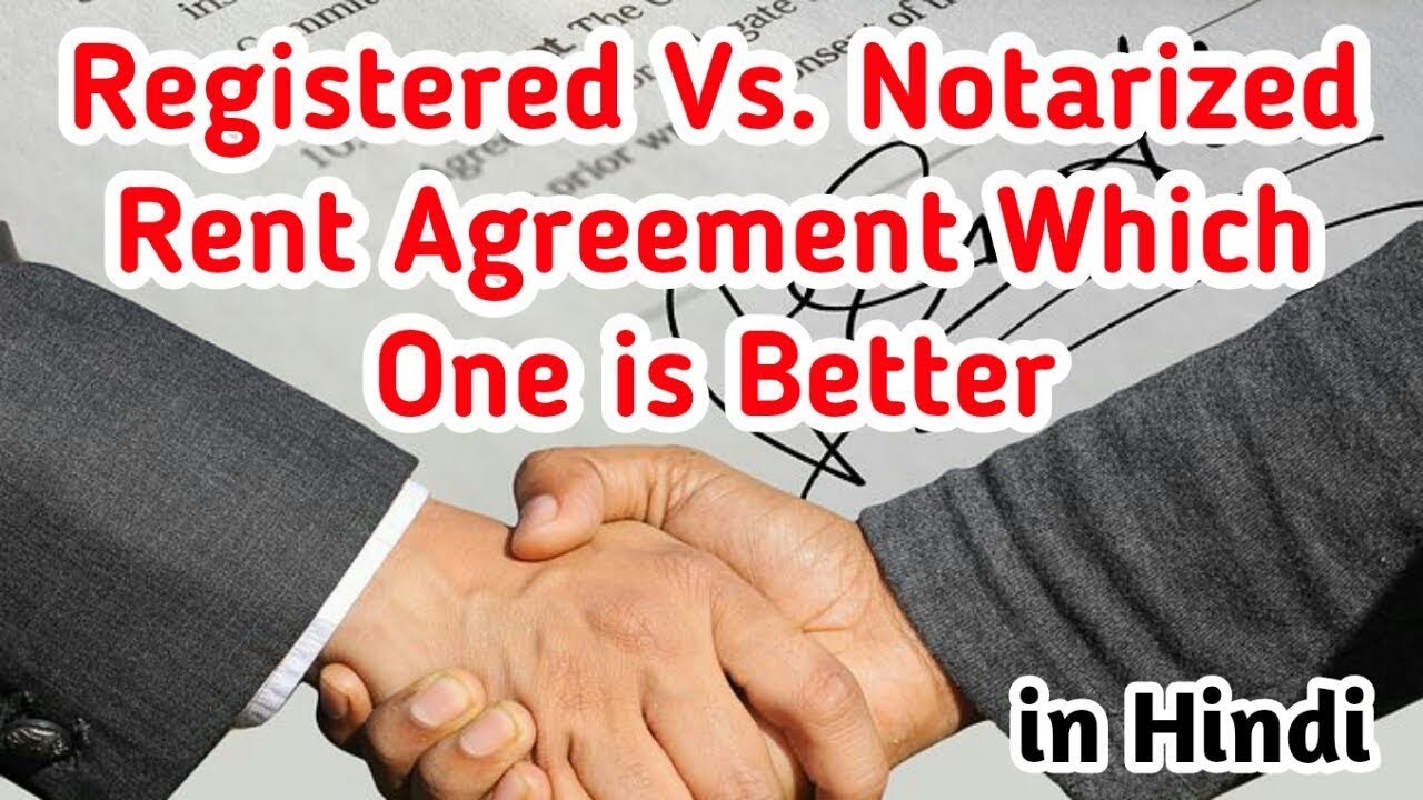 Registered Vs Notarized Rent Agreement Difference Between