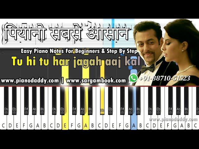 Tu Hi Tu (Kick) Piano Tutorial + Piano Notes