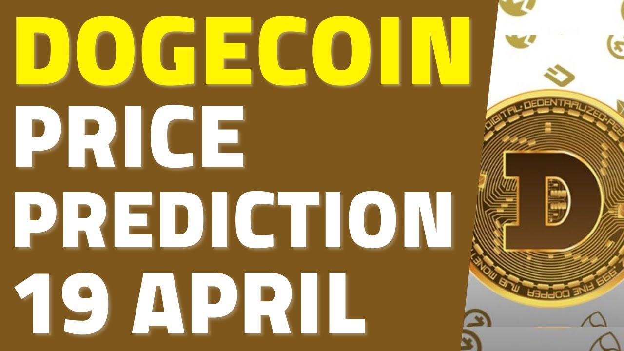 Dogecoin [DOGE] Price Prediction & Analysis: 19 April ...