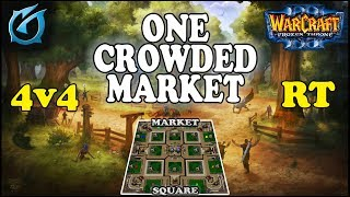 Grubby | Warcraft 3 TFT | 1.30 | 4v4 RT on Market Square - One Crowded Market
