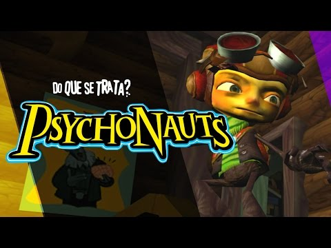 DO QUE SE TRATA? Psychonauts (Mestre Mandou)