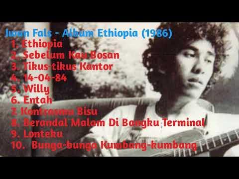 Iwan Fals - Full Album Ethiopia (1986)