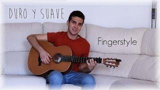 Duro y Suave - Leslie Grace, Noriel - Cover Guitarra (Fingerstyle)