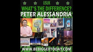 USUK: What's The Difference? Peter Alessandria