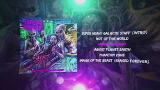 The Alex Jones Prison Planet - Super Heavy Galactic Stuff [FULL EP]