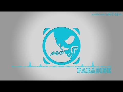 Paradise by Elias Naslin - [2010s Pop Music]