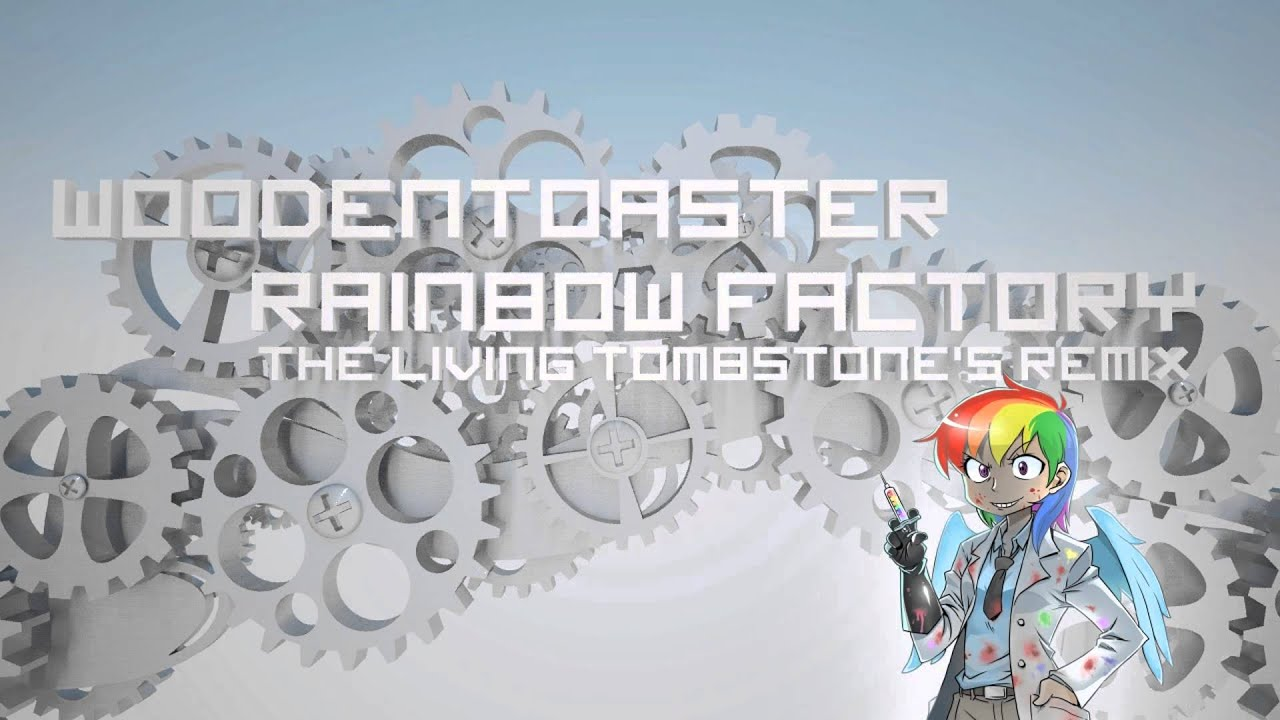 Download Rainbow Factory (Remix) - WoodenToaster
