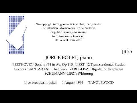 JORGE BOLET Live full-length broadcast recital 1964   BEETHOVEN  LISZT   TANGLEWOOD