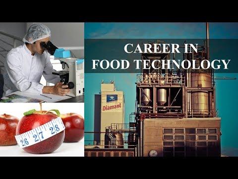 CAREER IN FOOD TECHNOLOGY   FOOD ENGINEERING