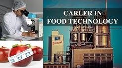CAREER IN FOOD TECHNOLOGY  | FOOD ENGINEERING