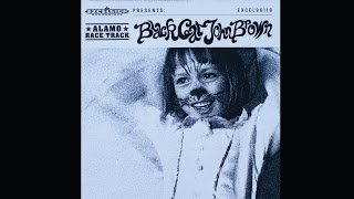 Alamo Race Track - Black Cat John Brown (full album)