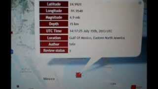 ALERT! GULF OF MEXICO EARTHQUAKES 2013- JULY 15, 2013