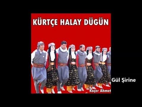 Koçer Ahmet - Gül Şirine - Gowend Grani Halay Dawete