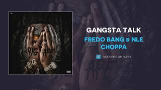 "Fredo Bang & NLE Choppa ""Gangsta Talk"" (AUDIO)"