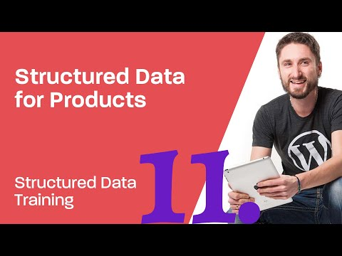 Structured Data Training 11: How to create Products using Structured Data