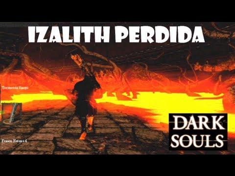 Dark Souls guia: IZALITH PERDIDA - Gameplay, trucos secretos de la zona || EP.40