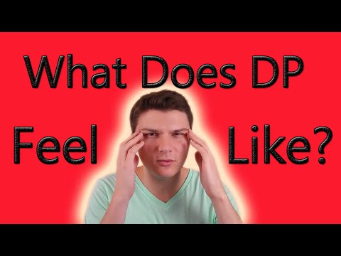 What Does Depersonalization and Derealization Feel Like???