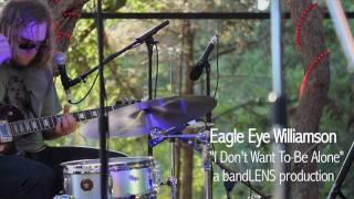 "Eagle Eye Williamson - ""I Don"