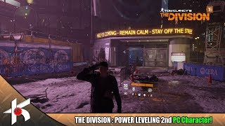 The Division : Power leveling the 2nd PC character [NOTHING FANCY!]