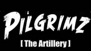 Watch Pilgrimz The Artillery video