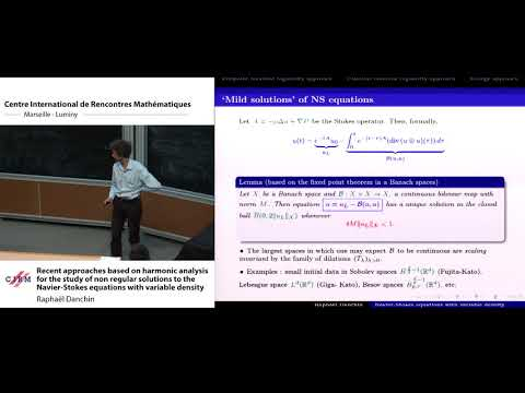Raphaël Danchin: Recent approaches based on harmonic analysis for the study of non ...