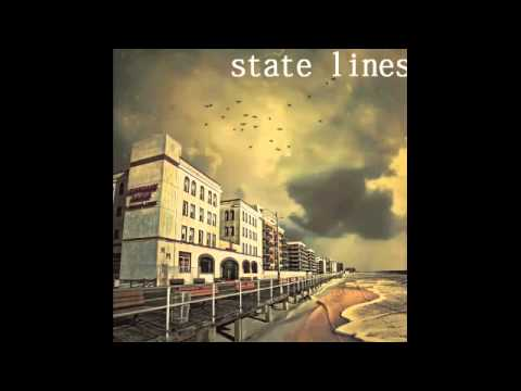 State Lines - You Were A Hurricane