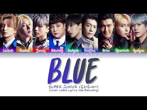 SUPER JUNIOR 슈퍼주니어 'BLUE' Color Coded Lyrics [Kan/Rom/Eng]