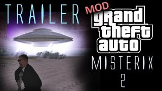 GTA San Andreas - MISTERIX 2 MOD - OFFICIAL TRAILER