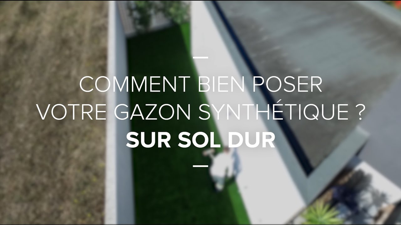 Comment poser votre gazon synth tique sur sol dur youtube - Comment poser un gazon synthetique ...