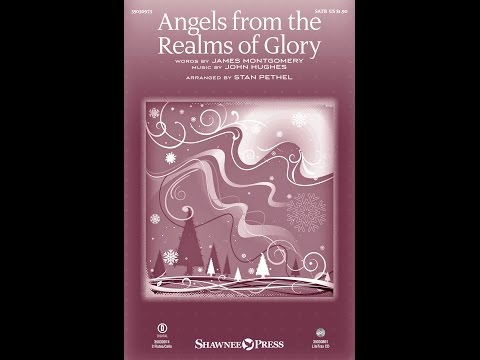 ANGELS FROM THE REALMS OF GLORY - arr. Stan Pethel