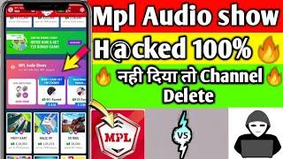 MPL AUDIO SHOW H@CK | MPL PRO AUDIO SHOW MOD APK | HOW TO CREATE AUDIO SHOW | TECH PANTHERS