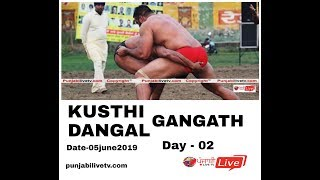 🔴 [LIVE] Day 02 Gangath (HP)  Kusthi Dangal 05 June 2019
