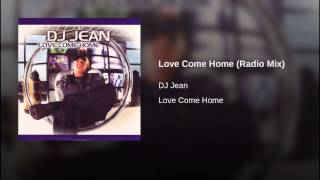 Love Come Home (Radio Mix)
