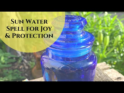 Sun Water Spell for Joy & Protection