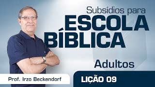 EB | Adultos | Lição 09 - Ética cristã e planejamento familiar | Prof. Irzo Beckedorff