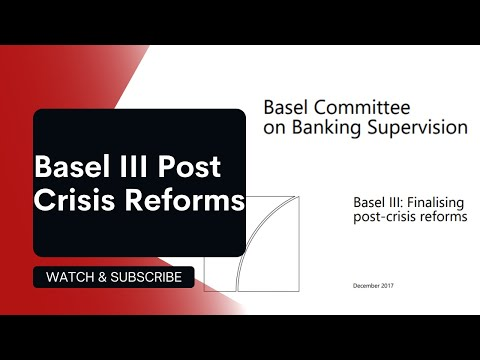 Key Components Of Basel III Post Crisis Reforms | Basel Practitioners