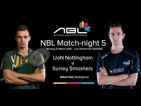 NBL Match-night 5 - University of Nottingham Badminton v Surrey Smashers (PART 1)