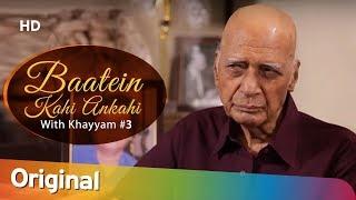 Baatein Kahi Ankahi With RJ Anmol Mohammed Zahur Khayyam Episode 3 Filmi Gaane