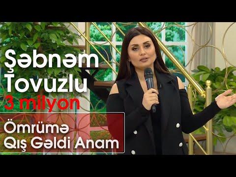 Şəbnəm Tovuzlu - Ömrümə Qış Gəldi Anam (Şou ATV)