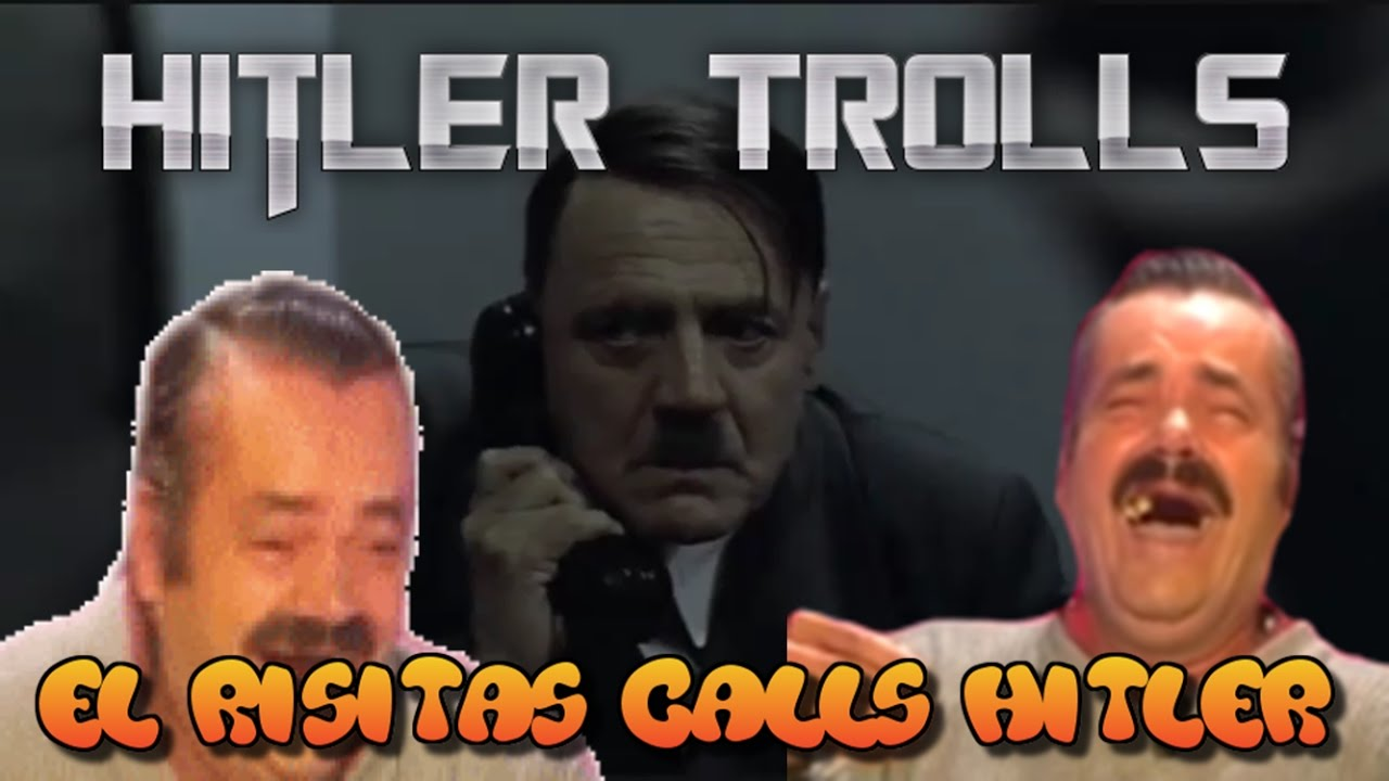 El Risitas calls Hitler - YouTube