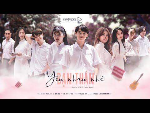 YÊU NHAU NHÉ BẠN THÂN (#YNNBT)   PHẠM ĐÌNH THÁI NGÂN   OFFICIAL MUSIC VIDEO