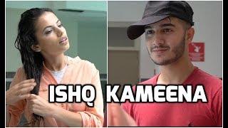 ISHQ KAMEENA! | Shahveer Jafry