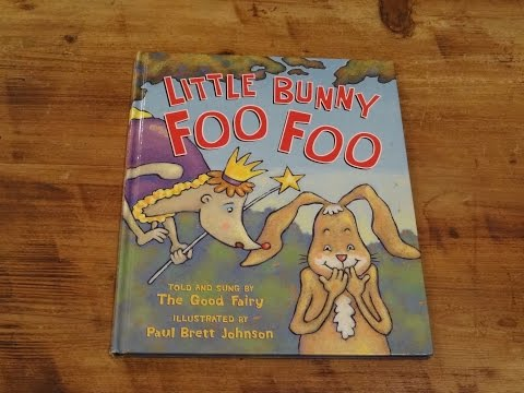 Little Bunny Foo Foo Read Aloud