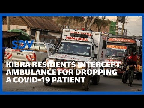 Kibra residents intercept Kenyatta University  ambulance for allegedly dropping a COVID-19 patient