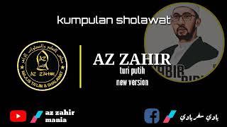Download Video Az Zahir TURI PUTIH new version 2019 MP3 3GP MP4